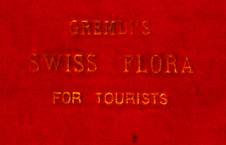 Swiss Flora for Tourists 1889